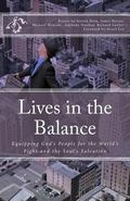 Lives in the Balance: Equipping God's People for the World's Fight and the Soul's Salvation