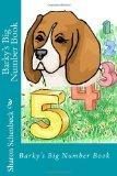 Barky's Big Number Book: 1 through 10 (Volume 1)