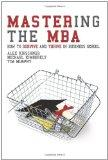 Mastering the MBA: How to survive and thrive in business school