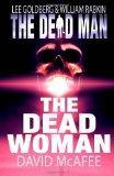 The Dead Man: The Dead Woman