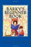 Barky's Beginner Book: For the New Reader (Volume 1)