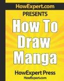 How To Draw Manga - Your Step-By-Step Guide To Drawing Manga Anime Pictures
