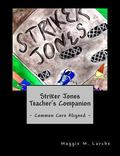 Striker Jones Teacher's Companion
