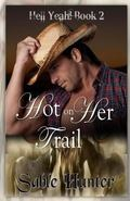 Hot On Her Trail: Hell Yeah! Series (Volume 2)