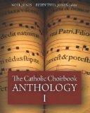 The Catholic Choirbook Anthology: Large Size Paperback (Volume 1)