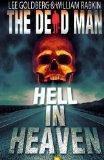 The Dead Man: Hell in Heaven (Volume 3)