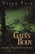 Gaia's Body : Toward a Physiology of Earth