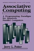 Associative Computing : A Programming Paradigm for Massively Parallel Computers