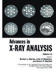 Advances in X-Ray Analysis: Proceedings of the Eighteenth Annual Conference on Applications ...