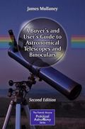 A Buyer's and User's Guide to Astronomical Telescopes and Binoculars (The Patrick Moore Prac...