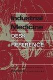 Industrial Medicine Desk Reference