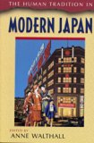The Human Tradition in Modern Japan (Human Tradition Around the World)