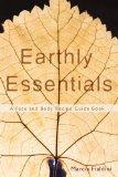 Earthly Essentials: A Face and Body Recipe Guide Book