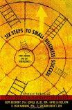 Six Steps To Small Business Success: Start, Manage, and Exit Your Business: 5 CPAs on Entrep...