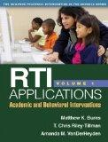 RTI Applications, Volume 1: Academic and Behavioral Interventions (Guilford Practical Interv...