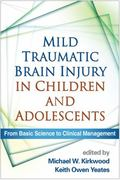 Mild Traumatic Brain Injury in Children and Adolescents : From Basic Science to Clinical Man...