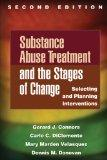 Substance Abuse Treatment and the Stages of Change: Selecting and Planning Interventions