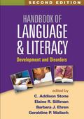 Handbook of Language and Literacy, Second Edition : Development and Disorders