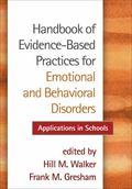 Handbook of Evidence-Based Practices for Emotional and Behavioral Disorders: Applications in...
