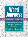 Word Journeys, Second Edition : Assessment-Guided Phonics, Spelling, and Vocabulary Instruction