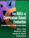 ABCs of Curriculum-Based Evaluation : A Practical Guide to Effective Decision Making