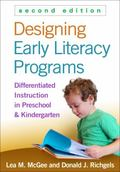 Designing Early Literacy Programs, Second Edition : Differentiated Strategies for at-Risk Pr...