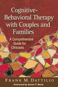 Cognitive-Behavioral Therapy with Couples and Families : A Comprehensive Guide for Clinicians