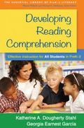Developing Reading Comprehension : Effective Instruction for All Students in PreK-2