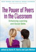 Power of Peers in the Classroom : Enhancing Learning and Social Skills