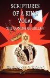 Scriptures of a King Vol#1: The Coming of Millan