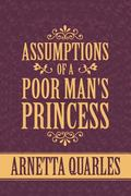 Assumptions of a Poor Man's Princess