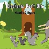 Elephants Don't Bite