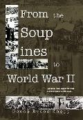 From the Soup Lines to World War II