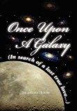 Once Upon a Galaxy: In Search of a Lost True Love