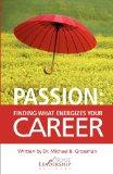Passion: Finding What Energizes Your Career