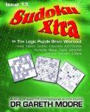 Sudoku Xtra Issue 13: The Logic Puzzle Brain Workout