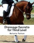Dressage Secrets for Third Level