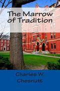 Marrow of Tradition