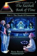 Saeshell Book of Time: Part 1: the Death of Innocents : Readers' Edition