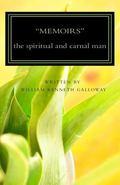 Memoirs : The spiritual and carnal Man