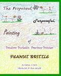 Perpetual, Purposeful, Pointing of Pandora Puckett's Pointer, Peanut Brittle : Pandora Puckett