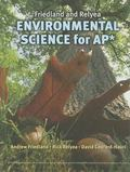Friedland and Relyea Environmental Science for AP*