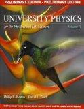 University Physics for the Physical and Life Sciences, Volume 2 (Preliminary Edition): Volum...