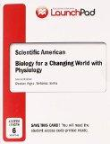 LaunchPad for Shuster's Scientific American Biology for a Changing World with Core Physiolog...