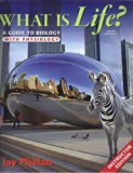 What Is Life? A Guide To Biology With Physiology - Instructors Edition, Third Edition
