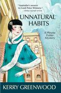 Unnatural Habits: A Phryne Fisher Mystery (Phryne Fisher Mysteries)