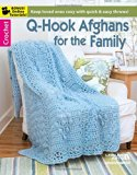 Q-Hook Afghans for the Family (6425)
