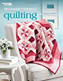Beginner-Friendly Quilting | Quilt | Leisure Arts (6722)