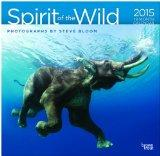 Steve Bloom, Spirit of the Wild 2015 Square 12x12 (Multilingual Edition)