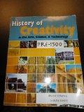 History of Creativity in the Arts, Science and Technology: Pre-1500